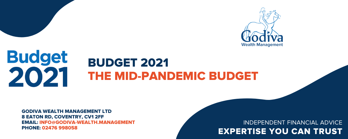 The mid-pandemic Budget 2021 - Godiva Wealth Management